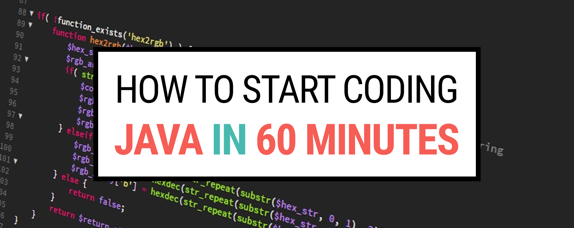 How to start coding Java in 60 minutes