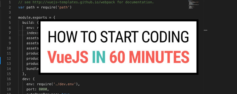 How to start coding VueJS in 60 minutes
